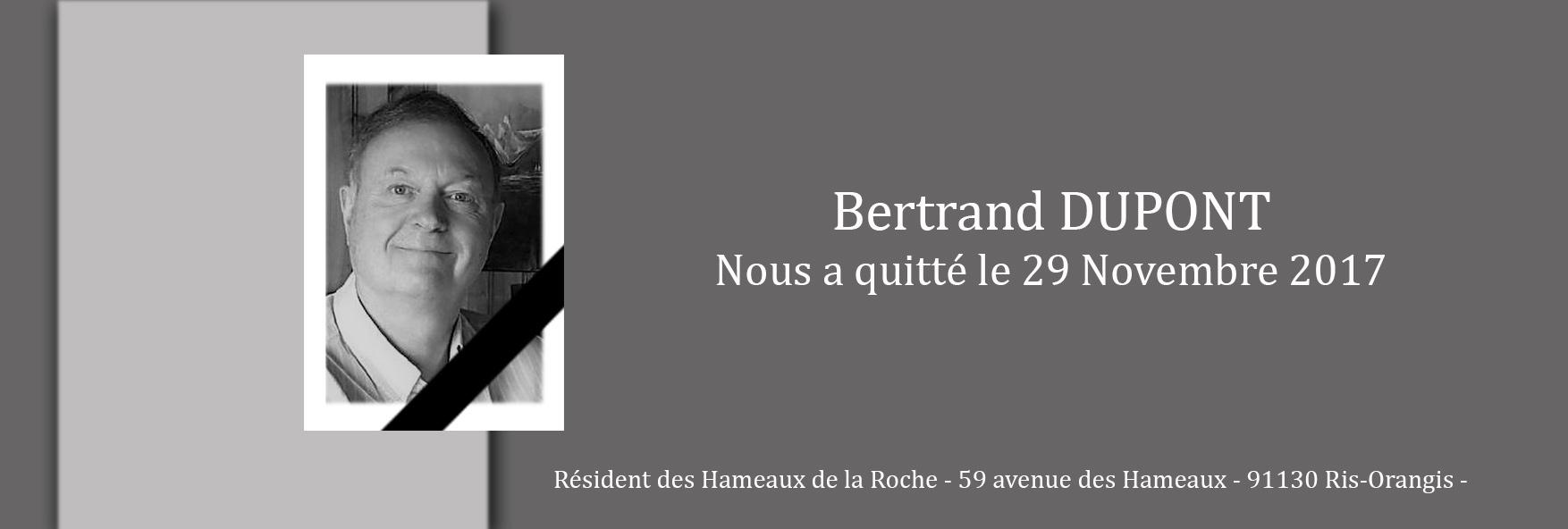 Décès de Bertrand DUPONT, membre du CAS des Hameaux